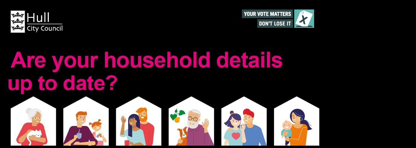 Are your household details up to date?
